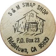 Token - S & M Swap Shop (Fiddletown, Ca.) – obverse