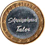 Schweizerhaus Taler - Parkhotel – obverse