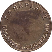 Parking Token - Parkplatz Decorona - Grissemann – obverse