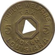 5 Mills - Public Welfare Tax Token (Louisiana) – obverse