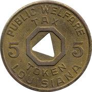 5 Mills - Public Welfare Tax Token (Louisiana) – reverse