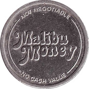 Token - Malibu Money (Copper-nickel) – obverse