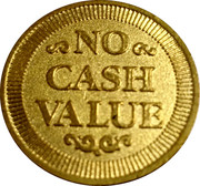 Token - No Cash Value (Eagle looking right; 23 mm; Brass; long teeth on the reverse) – reverse