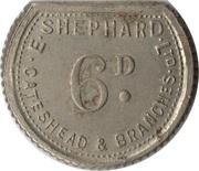 6 Pence - E. Shephard Ltd (Gateshead) – reverse
