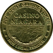 5 Cents Gaming Token - Casino Niagara – obverse