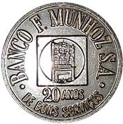 Medal - 20 Years Munhoz F. Bank – obverse