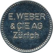 Token - E. Weber & CIE AG (Zürich) – obverse