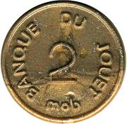 2 Centimes - Banque du Jouet (Mob) – obverse