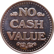 Token - No Cash Value (Eagle looking right; 22 mm; Copper) – reverse