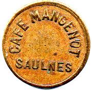 Token - Café Mangenot (Saulnes) – obverse