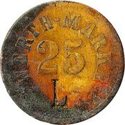 """25 Pfennig (Werth-Marke; Countermarked """"L"""") – obverse"""