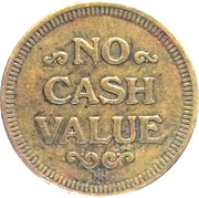 Token - No Cash Value (With mintmark) – reverse